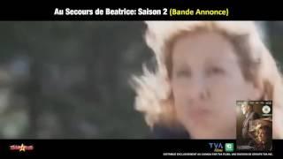 Au Secours de Beatrice: Saison 2 (Bande Annonce)