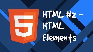 HTML #2 - HTML Elements Introduction and types