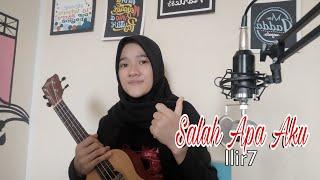 Download SALAH APA AKU - ILIR7   COVER BY XIE MEYTA HALOES