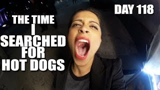 The Time I Searched For Hot Dogs (Day 118)