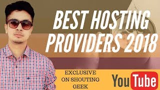 How To Buy Hosting For Your First Website | Top 3 Cheap and Best Hosting Providers in 2018