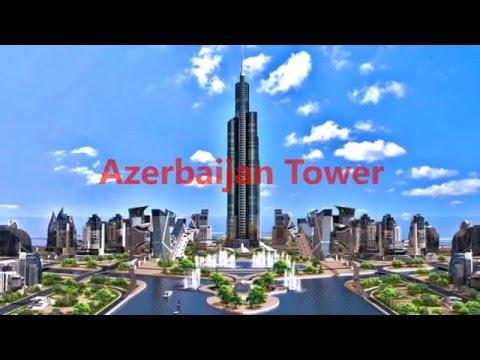 Azerbaijan Tower (en HD) skyscrapers 2016