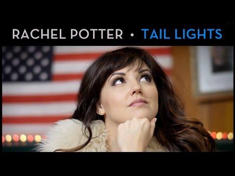 TAIL LIGHTS - Rachel Potter [OFFICIAL MUSIC VIDEO]
