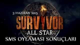 Survivor All Star SMS Oylaması Sonuçları [3 Haziran 2015 Survivor kim elendi]