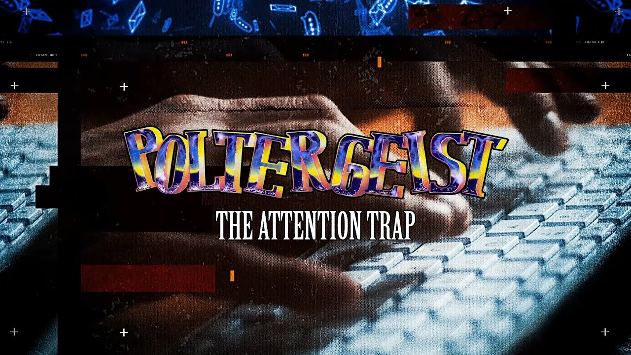 POLTERGEIST - The Attention Trap (Lyric Video)