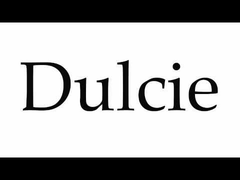 How to Pronounce Dulcie