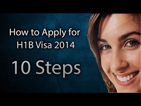 How to Apply for H1B Visa 2018 for FY 2018: 10 Steps for US Visa Application