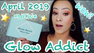 *New* Glow Addict Beauty Box/April 2019... I don't know about this!