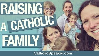Raising Children (catholic marriage advice)