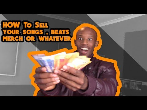 How To Sell Your Music Or Beats or whatever In South Africa