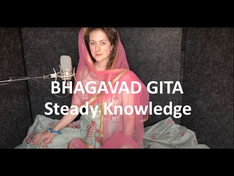 Bhagavad Gita | One Of Steady Knowledge