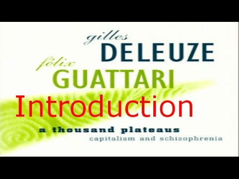 1 - A Thousand Plateaus by Gilles Deleuze & Félix Guattari - Illustrated Audiobook