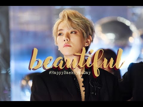 Beautiful, Baekhyun | FMV