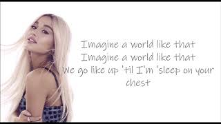 Imagine - Ariana Grande (lyrics)