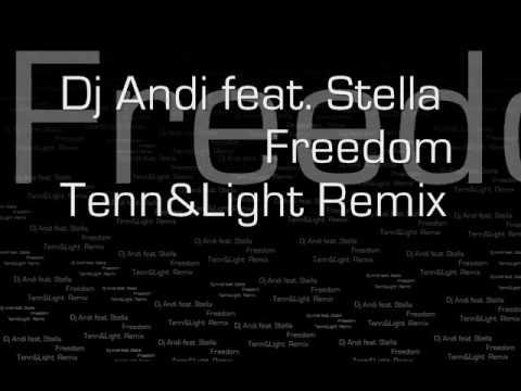 Dj Andi feat. Stella - Freedom (Tenn&Light...