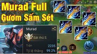 Mạnh Blue Quẩy Murad 2235 Trận 99,2% Tỉ Lệ Thắng Lên Full Gươm Sấm Sét Và Cái Kết Bán Đồ