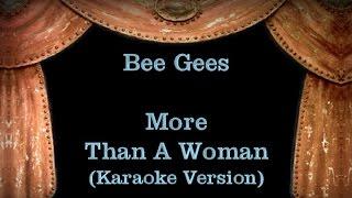 Bee Gees - More Than A Woman - Lyrics (Karaoke Version)