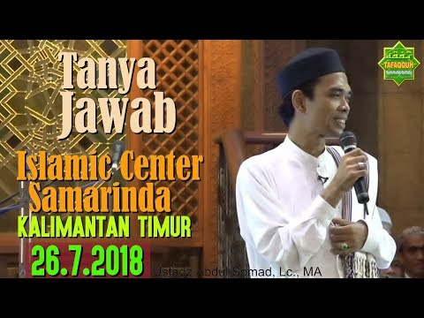 Download Ustadz Abdul Somad - 2018-07-26 Tanya Jawab ICS -  MP3 MP4 3GP