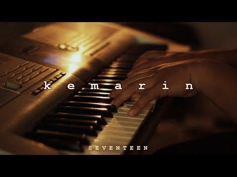 Peaceful Piano + Lyrics - KEMARIN - Seventeen