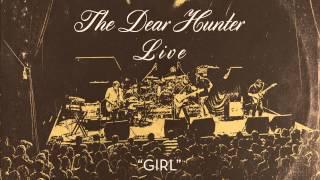 """The Dear Hunter """"Girl"""" (Live)"""