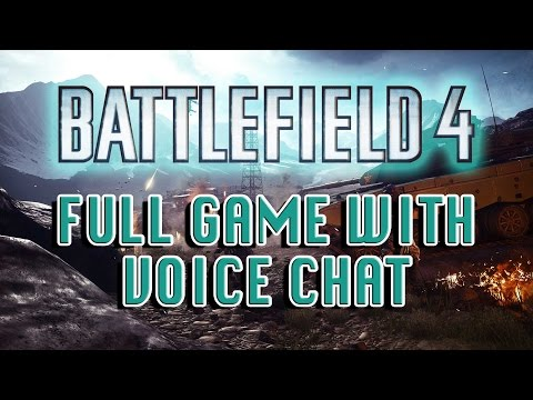 Battlefield 4 - Full Game With Voice Chat!