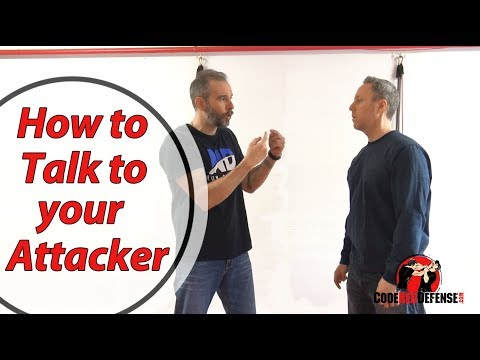 How to Talk to your Attacker - Self Defense Tips