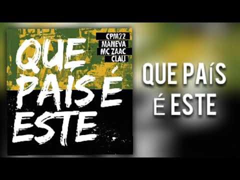 CPM 22 - Que País É Este (Nova Versão) (Feat. Maneva, Mc Zaac & Clau) | Áudio Oficial