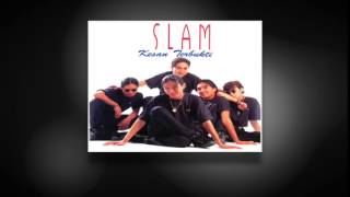 Kembali Terjalin - SLAM (Official Full Audio)