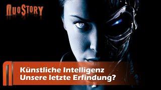Künstliche Intelligenz - unsere letzte Erfindung? NuoStory #2