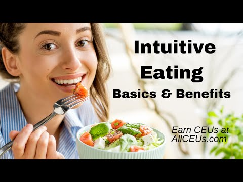 Intuitive Eating Basics and Benefits: Quickstart Guide to Mindful Eating