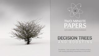 Decision Trees and Boosting, XGBoost | Two Minute Papers #55
