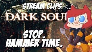 Stop. HAMMER TIME. - Dark Souls II Livestream