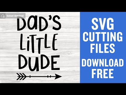 Dad S Little Dude Svg Free Arrow Svg Dude Svg Instant Download Silhouette Cameo Shirt Design Baby Boy Svg Free Vector Files 0709 Freesvgplanet