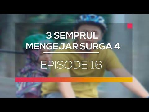 3 Semprul Mengejar Surga 4 - Episode 16