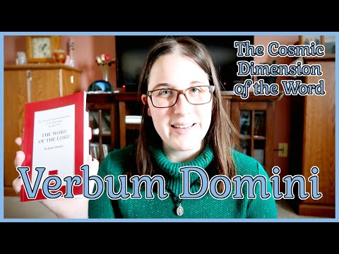 Verbum Domini (Article 8, The Cosmic Dimension of the Word)