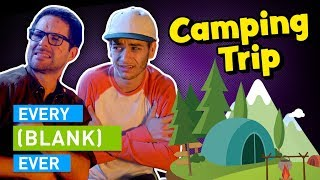 EVERY CAMPING TRIP EVER thumbnail