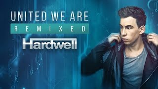 Hardwell - United We Are Remixed (Official Minimix)