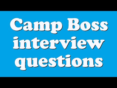 Camp Boss interview questions