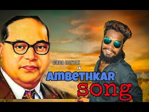 Chennai Gana Harish \ AMBEDKAR AYYA SONG\ 2018 HD Brothers Media