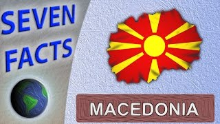 7 Facts about Macedonia