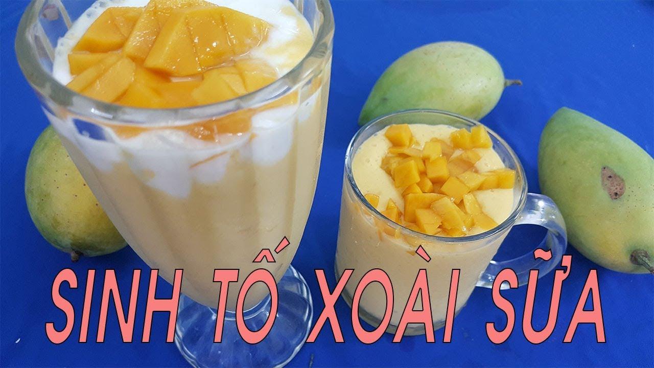 Cách làm SINH TỐ XOÀI SỮA VÀ SỮA CHUA thơm ngon đến giọt cuối cùng – Hồng Thanh Food