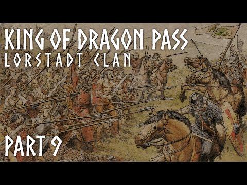 Aaescii plays... King of Dragon Pass (Lorstadt Clan) - Part 9  