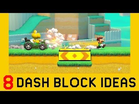 8 Ideas With Dash Blocks (Part 2) - Super Mario Maker 2