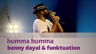 Humma Humma(Funk) - Benny Dayal & Funktuation - Music Mojo Season 2 - Kappa TV