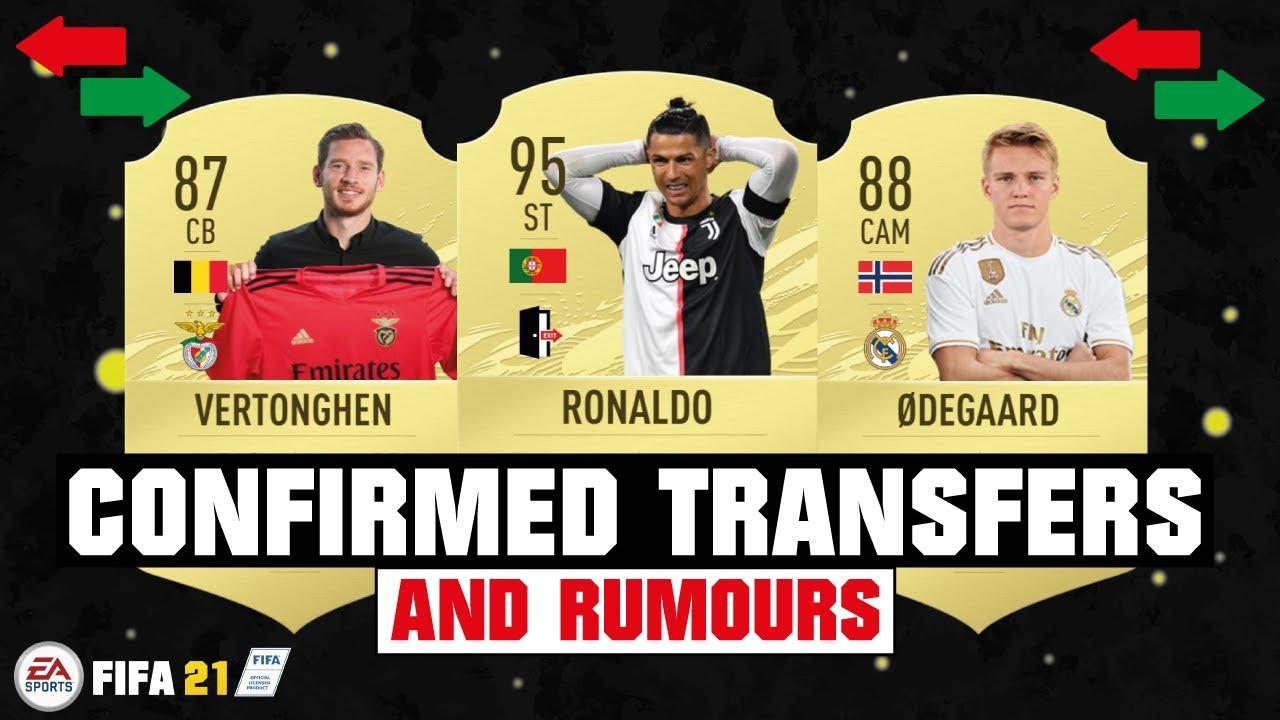FIFA 21 | NEW CONFIRMED TRANSFERS & RUMOURS 😱🔥| FT. RONALDO, VERTONGHEN, ODEGAARD... etc