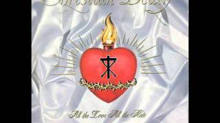 Watch Christian Death Love Dont Let Me Down video