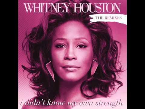 Whitney Houston  I Didn't Know My Own Strength  Peter Rauhofer Radio Edit