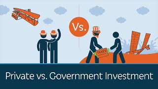 Why Private Investment Works & Govt. Investment Doesn't