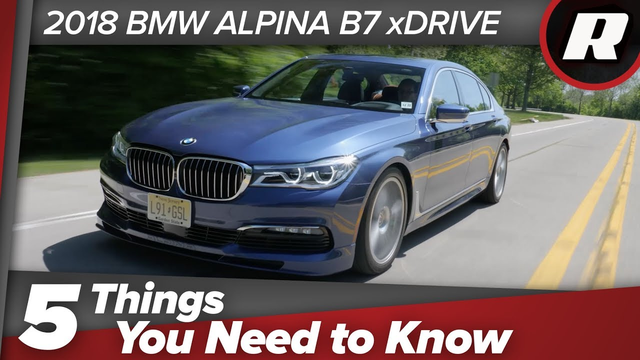 5 Things To Know 2018 Bmw Alpina B7 Xdrive