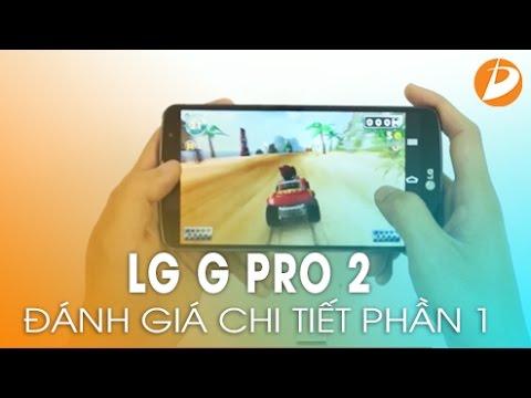 LG G Pro 2 - Bom tấn đầu tiên 2014 (Phần 1).